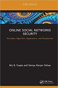 Online Social Networks Security: Principles, Algorithm, Applications, and Perspectives-cover