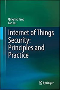 Internet of Things Security: Principles and Practice