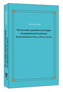Pour une analyse aspectuelle et stéréotypique des prépositions de lieu du français dans les structures en Ø Nlieu, à Ø Nlieu et au Nlieu (法文書)-cover