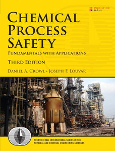 Chemical Process Safety: Fundamentals with Applications, 3/e (Paperback)-cover