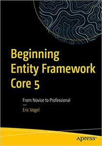 Beginning Entity Framework Core 5: From Novice to Professional-cover