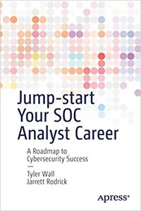 Jump-Start Your Soc Analyst Career: A Roadmap to Cybersecurity Success-cover