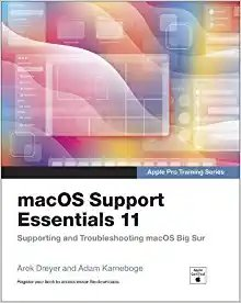 Macos Support Essentials 11 - Apple Pro Training Series: Supporting and Troubleshooting Macos Big Sur-cover