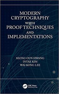 Modern Cryptography with Proof Techniques and Implementations-cover