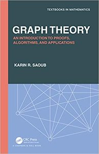 Graph Theory: An Introduction to Proofs, Algorithms, and Applications