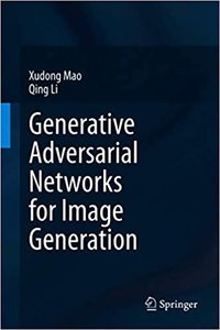 Generative Adversarial Networks for Image Generation-cover