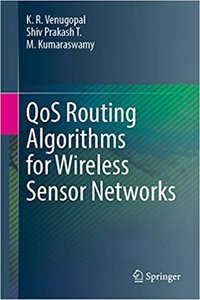 Qos Routing Algorithms for Wireless Sensor Networks