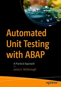 Automated Unit Testing with ABAP: A Practical Approach-cover