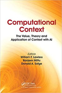 Computational Context: The Value, Theory and Application of Context with AI-cover
