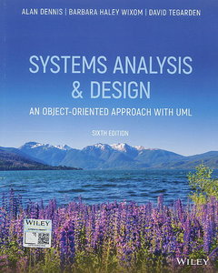 Systems Analysis and Design: An Object-Oriented Approach with UML, 6/e (Paperback)-cover
