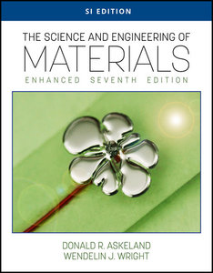 The Science and Engineering of Materials, Enhanced, 7/e (SI Edition)(Paperback)