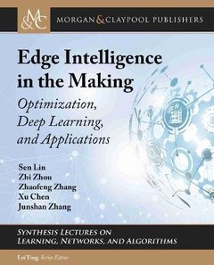 Edge Intelligence in the Making-cover
