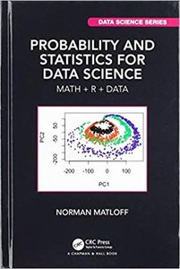 Probability and Statistics for Data Science: Math + R + Data-cover