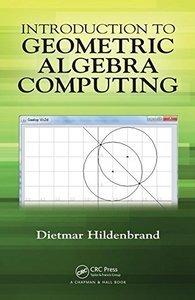 Introduction to Geometric Algebra Computing-cover