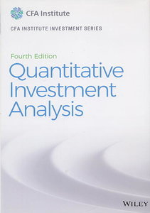 Quantitative Investment Analysis, 4/e (Hardocver)