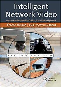 Intelligent Network Video: Understanding Modern Video Surveillance Systems, Second Edition-cover