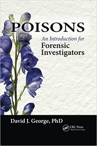 Poisons: An Introduction for Forensic Investigators-cover