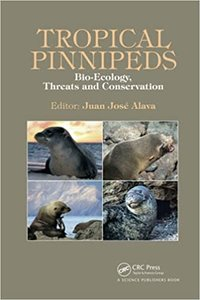 Tropical Pinnipeds: Bio-Ecology, Threats and Conservation-cover
