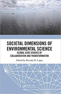 Societal Dimensions of Environmental Science: Global Case Studies of Collaboration and Transformation-cover