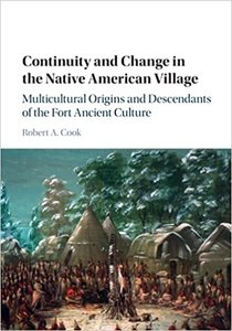 Continuity and Change in the Native American Village: Multicultural Origins and Descendants of the Fort Ancient Culture-cover