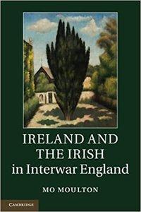 Ireland and the Irish in Interwar England-cover