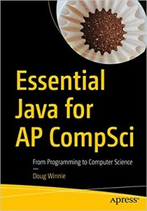 Essential Java for AP Compsci: From Programming to Computer Science-cover