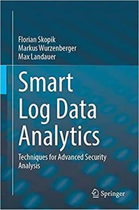 Smart Log Data Analytics: Techniques for Advanced Security Analysis-cover