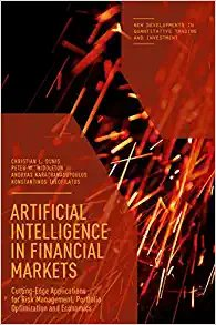 Artificial Intelligence in Financial Markets: Cutting Edge Applications for Risk Management, Portfolio Optimization and Economics-cover