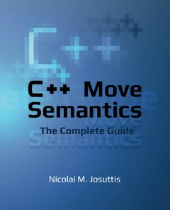 C++ Move Semantics - The Complete Guide: First Edition-cover