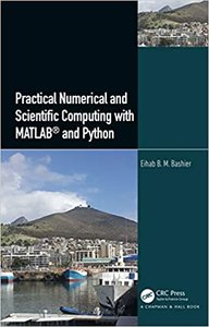 Practical Numerical and Scientific Computing with Matlab(r) and Python-cover